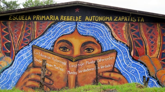 "Zapatista Rebel Autonomous Primary School - ""Autonomous education builds different worlds where the truths of many true worlds fit."""